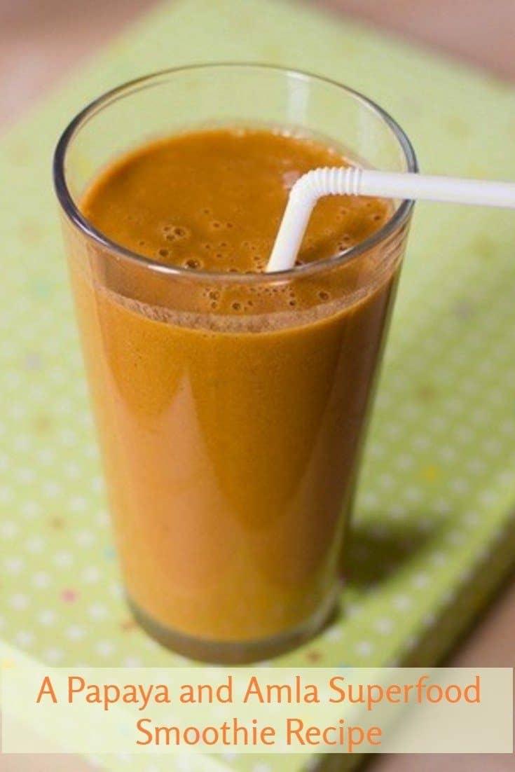 A Papaya and Amla Smoothie Recipe