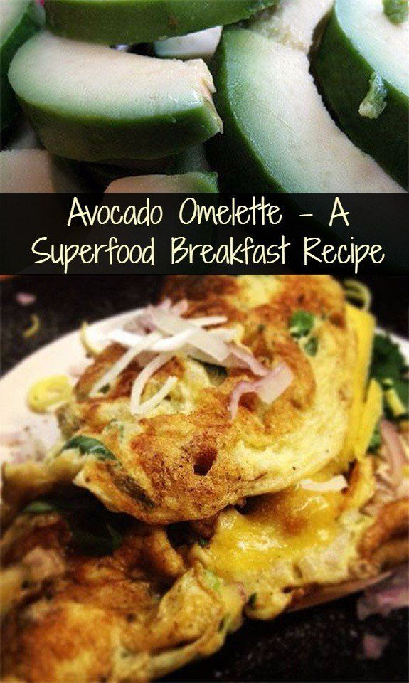 An Avocado Superfood Omelette Recipe