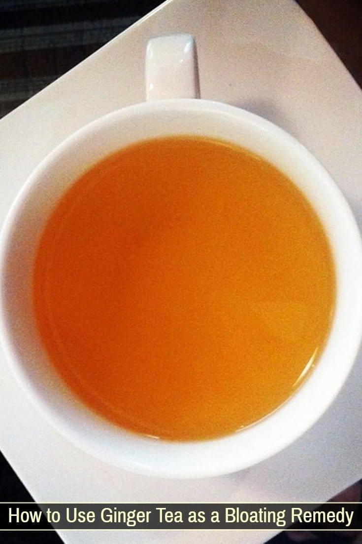 Ginger Tea Gas and Bloating Remedy
